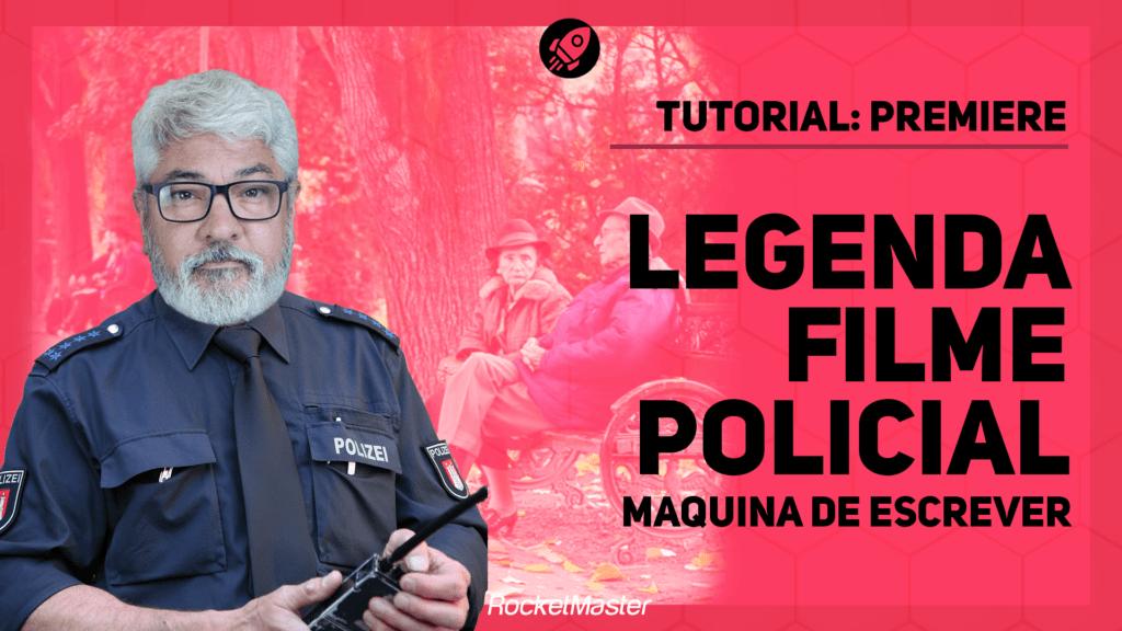 Legenda Filme Policial